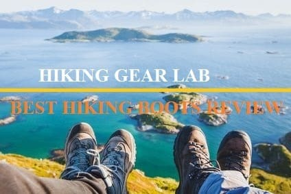 10 Best Hiking Boots Review – Buying Guide 2017